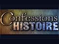 CULTURE : Confessions d_Histoire : les personnages historiques interviewés !